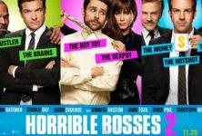 [Critique] « Comment tuer son boss 2 » comédie sans rythme à voir uniquement pour l'hilarant numéro de Jennifer Aniston