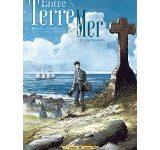 Entre Terre et Mer tome 1 de Pascal Bresson et Erwan Le Saëc