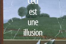 « Ceci est une illusion » La fantaisie cultivée et analytique de Frédéric de Rivoyre