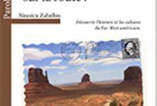 Mythes et gastronomie de l'Ouest Américain: sur la route!