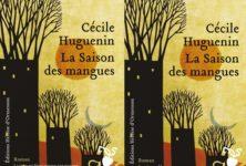 «La saison des mangues», Cécile Huguenin livre un premier roman filial et sensuel