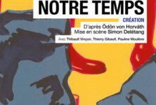 « Un fils de notre Temps » au Théâtre des Célestins de Lyon