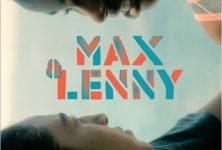 Gagnez 5×2 places pour le film « Max et Lenny » de Fred Nicolas