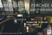 Soirée Culture Perchée # 2 Toute La Culture x Le Perchoir