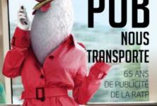 «Quand la pub nous transporte»: 65 ans de publicité RATP