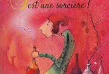 Ma grand-mère est une sorcière! de Jeanne Taboni Misérazzi et Loren Bes