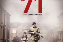 [Critique] DVD « 71 » de Yann Demange. Premier film intense et puissant sur la guerre civile irlandaise