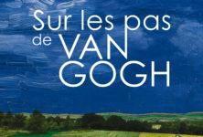 «Sur les pas de Van Gogh» : la saison culturelle d'Auvers-sur-Oise