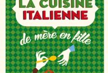 «La cuisine italienne de mère en fille»: la transmission gourmande des traditions