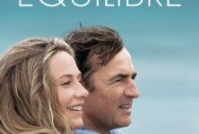 [Critique] « En équilibre » Albert Dupontel et Cécile de France chez le réalisateur de « La Tourneuse de Pages »