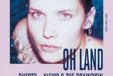 Gagnez 1×2 places pour la soirée Pression Live avec OH LAND + Alexis and the Brainbow le 17 juin !