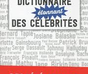 « Dictionnaire étonnant des célébrités » par Jean–Louis Beaucarnot