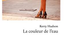 « La couleur de l'eau » : Kerry Hudson réactive joliment le mythe de l'amour rédempteur