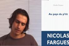 «Au pays du p'tit», Nicolas Fargues revient avec un autre héros délicieusement insupportable