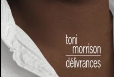 «Délivrances», Toni Morrison toujours au sommet de son art