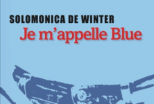 « Je m'appelle Blue » de Solomonica de Winter