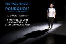 L'humour en mots de Michaël Hirsch triomphe au Studio Hébertot