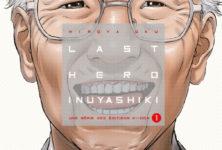«Last Hero Inuyashiki» t1 : super pépé