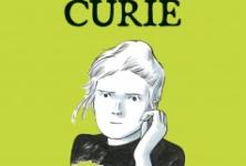 [Critique] Une vie de Marie Curie en BD