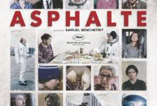 Gagnez vos places pour le film « Asphalte » de Samuel Benchetrit
