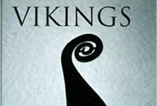 «Les Vikings» de Régis BOYER, tordre le cou aux mythes et aux fantasmes…