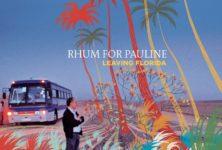 [Interview] Rhum For Pauline : « on a pris le temps de trouver notre identité »