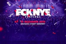 Gagnez 2×2 places pour le FCKNYE Festival de Bruxelles le jeudi 31 décembre
