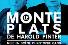 «Le Monte Plats» de Harold Pinter au Poche Montparnasse