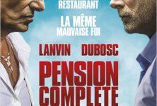 [Critique] « Pension complète » : Franck Dubosc et Gérard Lanvin dans un film anachronique