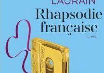 «Rhapsodie Française», Antoine Laurain improvise une jolie coupe sociale et amicale
