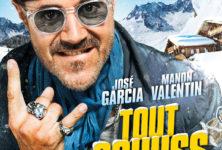 [Critique] « Tout schuss » José Garcia en roue libre dans un film qui n'assume pas son délire