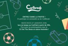 Gagnez 3×2 places pour la soirée Carlbreak et le DJ set de The Shoes le 27 janvier
