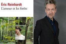 [Poche] « L'amour et les forêts », du bovarysme 2.0 par Eric Reinhardt