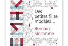 « Des petites filles modèles… » de Romain Slocombe : quand l'enfance prend fin