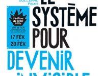 «Le système pour devenir invisible» de Guillermo Pisani
