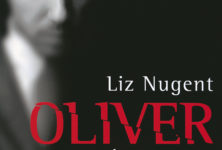 «Oliver ou la fabrique d'un manipulateur» de Liz Nugent