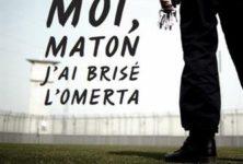 «Moi, maton, j'ai brisé l'omerta», d'Eric Tino : la vérité derrière les barreaux