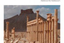Gagnez 5 livres «Adieu Palmyre» de Dominique Fernandez & Ferrante Ferranti aux Éditions Philippe Rey