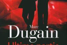 « Ultime partie » de Marc Dugain : un peu trop efficace