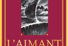 « L'Aimant : roman magnétique d'aventures maritimes » de Richard Gaitet : expédition littéraire en haute mer