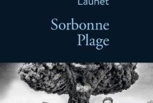 «Sorbonne Plage» d'Edouard Launet : en vacances avec les prix Nobel