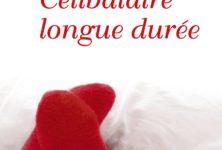 « Célibataire longue durée » de Véronique Poulain : léger et sympathique
