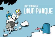Loup-Phoque de Davy Mourier de l'humour bien givré