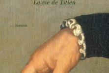 «Couleurs Venise, la vie de Titien», de Michel Peyramaure