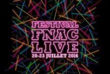 [Live Report]: Bouffée d'énergie au Festival Fnac Live