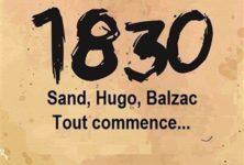 [Avignon OFF]»1830, Sand Hugo Balzac tout commence…»  de Manon Montel à l'Ambigu Théâtre.