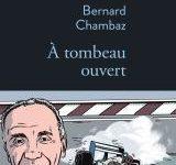 Bernard Chambaz, «A tombeau ouvert» : Eloge de la vitesse