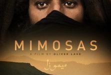 [Critique]»Mimosas», voyage avec la mort