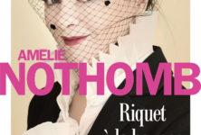 «Riquet à la houppe», Amélie Nothomb dans les méandres de la jeunesse