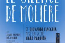 « Le silence de Molière » est bien bavard au théâtre de la Tempête à Paris jusqu'au 16 octobre 2016 puis en tournée en France !
